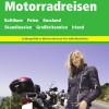 Schnieder Reisen: Motorradreisen-Katalog 2016 erschienen.