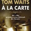 Tom Waits à la carte – Franz de Bÿl + Band im ART Stalker Berlin